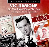 Vic Damone (vocals) - Vic Damone: On The Street Where You Live - His [CD]