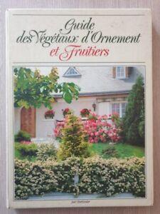 Guide des végétaux d'ornement et fruitiers Horticolor 1989