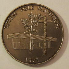 1950 1975 Totem Pole Playhouse Coin (12535)