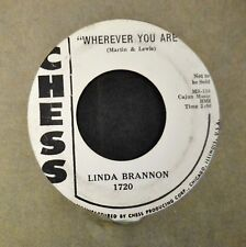 TEEN 45 Linda Brannon Chess PROMO 1720 Wherever You Are and Just Another Lie