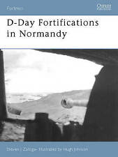 D-Day Fortifications in Normandy by Steven Zaloga