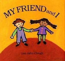 My Friend and I (Brand New Paperback) Lisa Jahn-Clough
