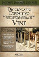 Vine Diccionario Expositivo De Palabras Del Antiguo Y Del Nuevo Testamento Ex…