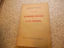 1939.Problèmes ukrainiens et paix européenne.Sidobre