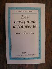 Les scrupules d'Ildeverte / Marcel Boulenger / Le premier coffret