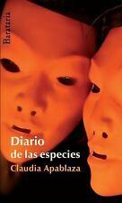 Diario de las especies (Coleccion Barbaros) (Spanish Edition)-ExLibrary