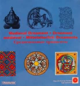 LIVRE/BOOK + CD-ROM : ORNEMENT MÉDIÉVAL (medieval ornament)