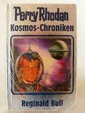 Perry Rhodan Kosmos-Chroniken 01. Reginald Bull  Silberband