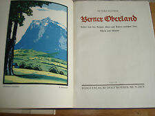 Berner Oberland. RUDOLF ROTHER,1924,FIRST EDITION HARDBACK,WITH JACKET
