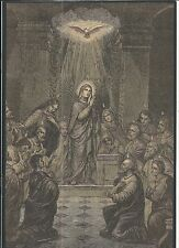 Holy card lamina antique de la Venida del Espiritu Santo santino image pieuse