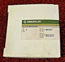 GREENLEE  85337 MOTOR SWITCH FOR 640