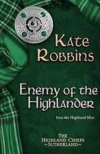 NEW Enemy of the Highlander (The Highland Chiefs) (Volume 3) by Kate Robbins