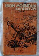 Iron Mountain by Mavis Thorpe Clark | HC/DJ 1970 1st Edition Fine