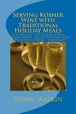 NEW Serving Kosher Wine with Traditional Holiday Meals by Susan Raskin
