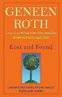 Book - Lost and Found: Unexpected Revelations about Food & Money by Geneen Roth