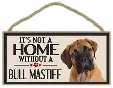 Wood Sign: It's Not A Home Without A Bull Mastiff (Bullmastiff)   Dogs, Gifts