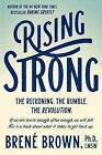 NEW Rising Strong by Brené Brown
