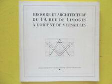 Franc-Maçonnerie Histoire Architecture 19 rue de Limoges l'Orient de Versailles