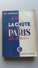 LA CHUTE DE PARIS-Ilya Ehrenbourg-Prix Staline 1942-Hier et Aujourd'hui -1945