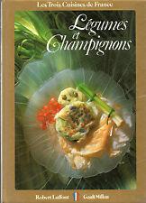 Cuisine LÉGUMES et CHAMPIGNONS + Claude LEBEY + Christian MILLAU + RECETTES
