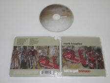 MARK KNOPFLER/KILL GET CRIMSON(MERCURY 602517420721) CD ALBUM