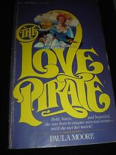 THE LOVE PIRATE BY PAULA MOORE DELL PUBLISHING Paperback First Printing 1980