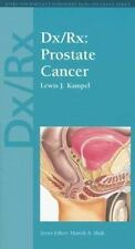 Dxrx: Prostate Cancer (Jones & Bartlett DxRx Oncology Series)
