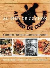 USED (GD) Au Pied de Cochon: The Album by Martin Picard