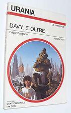 URANIA 1034 pangborn DAVY , E OLTRE (1986 ) mondadori