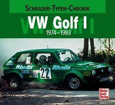 VW Golf 1 1974-1983 Schrader Typen Motor Modelle Chronik Buch Werbung NEU Book