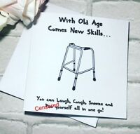 With Old Age Comes New Skills - funny Handmade birthday card for men and women
