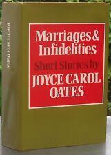 Joyce Carol Oates MARRIAGES & INFIDELITIES Short Stories Gollancz 1975 HB