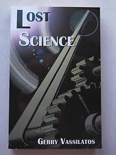 LOST SCIENCE by Gerry Vassilatos 1997 pb First Edition OUT-OF-PRINT Tesla Etc.