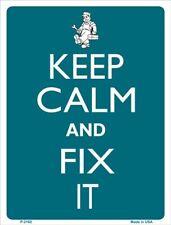 "'Keep Calm' Sign: ""KEEP CALM - and FIX IT"""