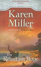 The Reluctant Mage By Karen Miller (The Fisherman's Children Series - Book #2)