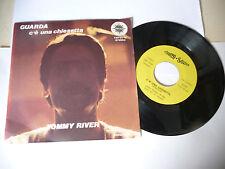 "TOMMY RIVER"" GUARDA- disco 45 giri PHONO italy 1966"" RARO-PERFETTO/AUTOGRAFO"