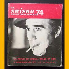 LA SAISON CINÉMATOGRAPHIQUE 1974 La revus du cinéma N° 288/289