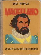 Luigi RInaldi FERDINANDO MAGELLANO Vallardi 1944 Illustrato ARTURO BONFANTI
