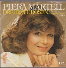"""7"""" Piera Martell Drei rote Rosen / Geh Deinen Weg 70`s United Artists"""