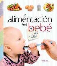 La alimentación del bebé de 0 a 24 meses (Embarazo y primeros años) (S-ExLibrary