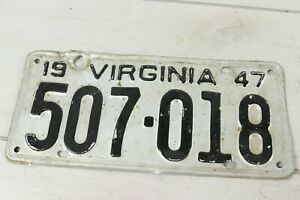 Vintage 1947 Virginia License Plate 507-018 Expired Rat Custom Rod Garage Decor