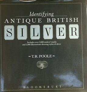 Book Identifying Antique British Silver T.R. Poole 2000 Makers Marks 1000 Photos