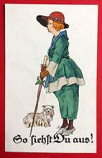 Künstler AK So siehtst du aus ! feine Dame mit Hund  ( 7767
