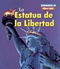 La Estatua de la Libertad (Símbolos de libertad/Symbols of Freedom)-ExLibrary