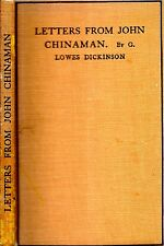 RARE 1928 CHINA LETTERS FROM JOHN CHINAMAN G. LOWES DICKINSON BRITISH EDITION