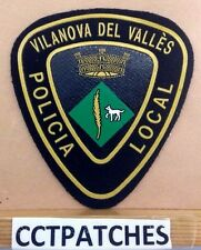 VILAMPVA DEL VALLES, SPAIN POLICIA LOCAL POLICE SHOULDER PATCH