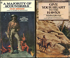 A MAJORITY OF SCOUNDRELS -The Western Frontier 1822-1834 + GIVE HEART TO HAWKS