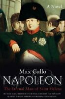 Napoleon 4: The Immortal of St Helena: No. 4 (Napoleo... by Gallo, Max Paperback