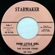TAYLOR TONES 45 Poor Little Girl/A Star STARMAKER doo wop/girl group NM ws1014