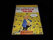 Greg : Achille Talon 31 Il n'y a Dieu merci qu'un Achille Talon EO Dargaud 1982